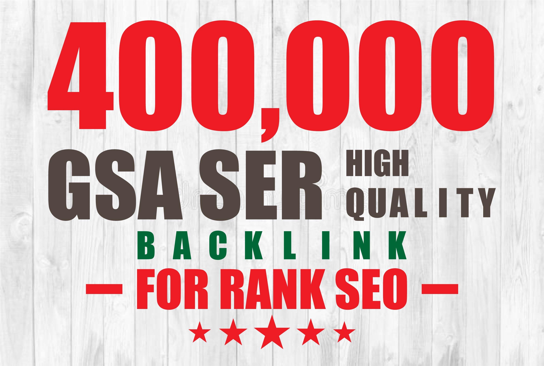 Provide 400k GSA Ser High Quality Backlinks For Google Ranking