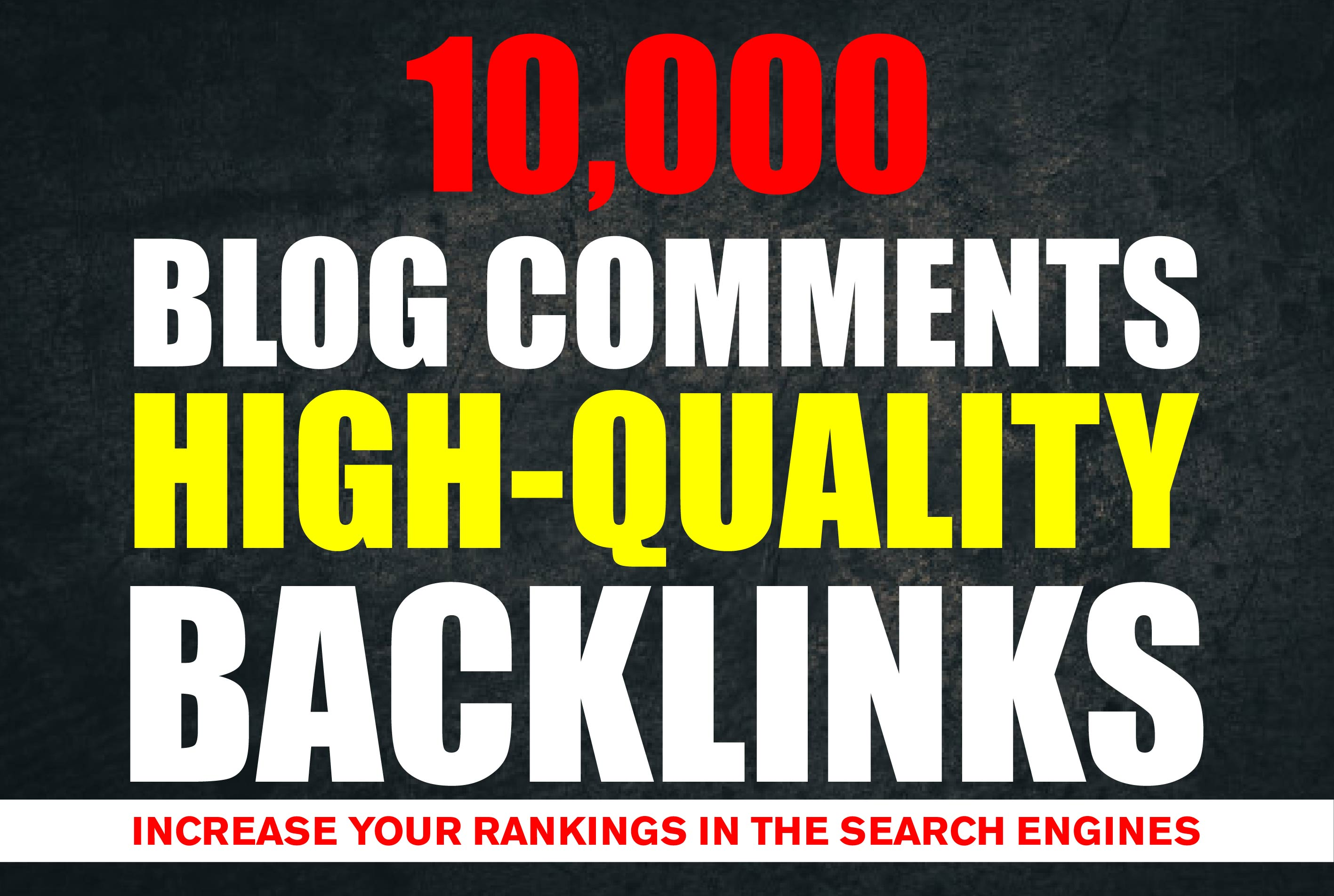I will create 10,000 blog comments high backlinks on your websites