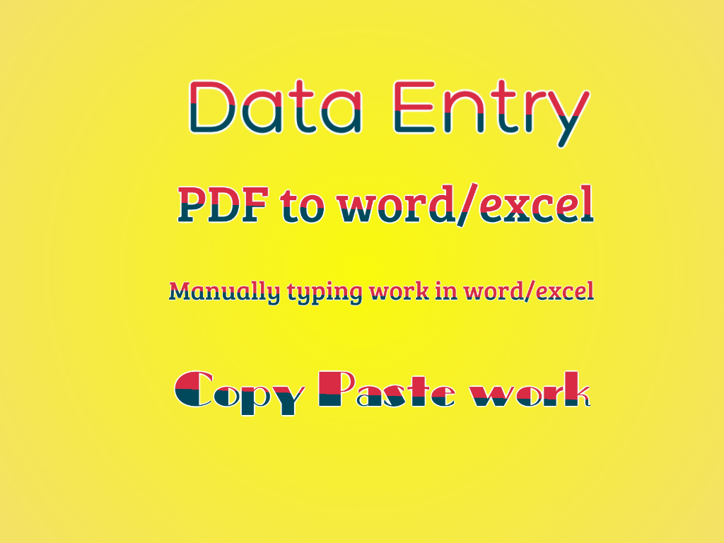 I will do fastest data entry internet research PDF to word/excel Image to word/excel in on day