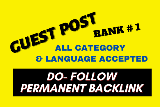 Write and Publish 10 Guest Post on High authority website unique content