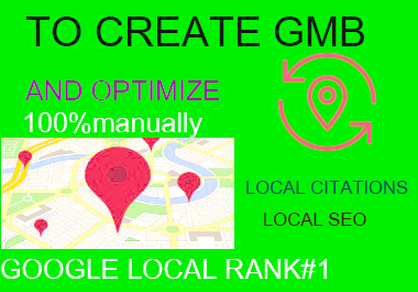I will create and optimize your google my business listing rank locally.