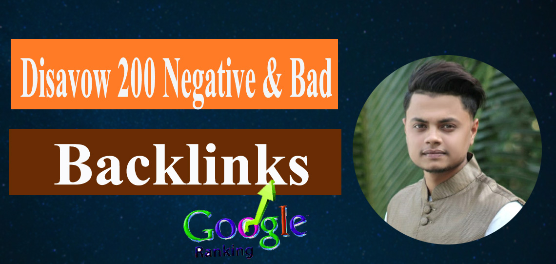 I will audit and disavow 200 negative SEO backlinks
