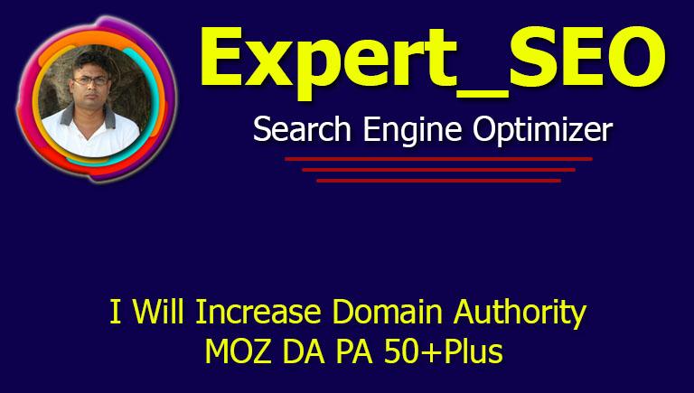 I Will Increase Domain Authority MOZ DA PA 50+Plus