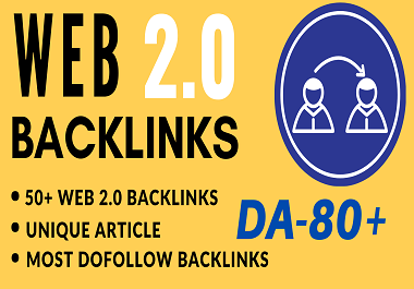 I will Create 50 + High Authority WEB 2.0 Backlinks for SEO