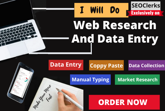 I will do data entry,  copy paste,  web research,  data mining and excel data entry and virtual work