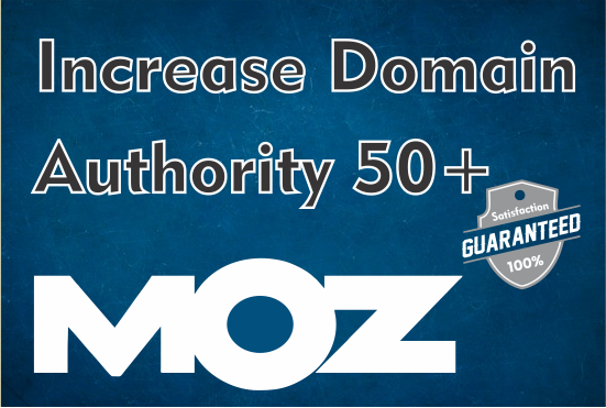 I will increase domain authority da pa 50 plus