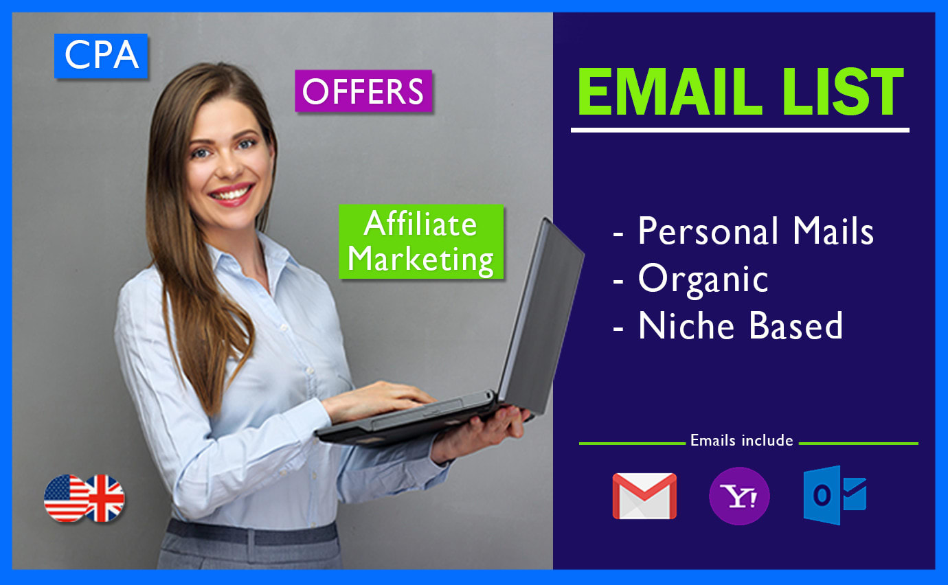 I will give you email list for cpa marketing