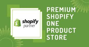 I will create one product shopify dropshipping store, website