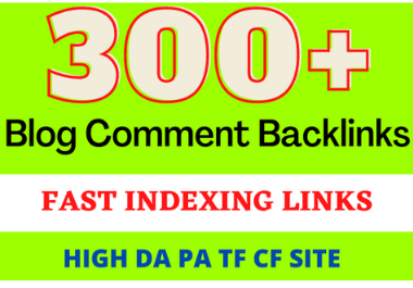 I will do 300 manual do follow blog comment backlinks high DA PA TF CF
