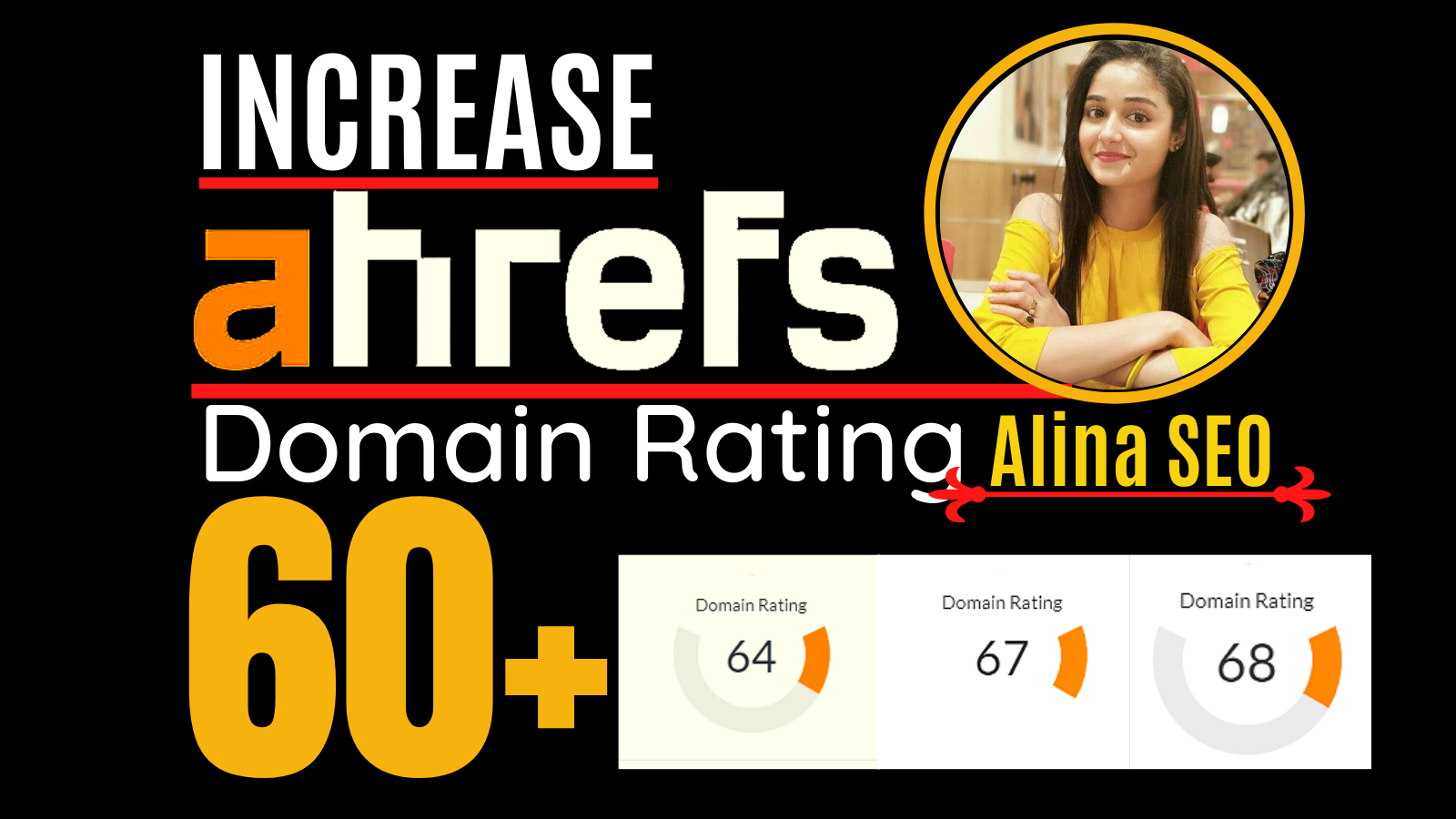 Increase domain rating,  ahrefs DR 60 plus with white hat SEO Method