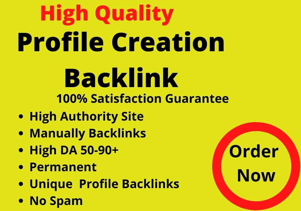 High-Quality profile creation backlinks & promote your website