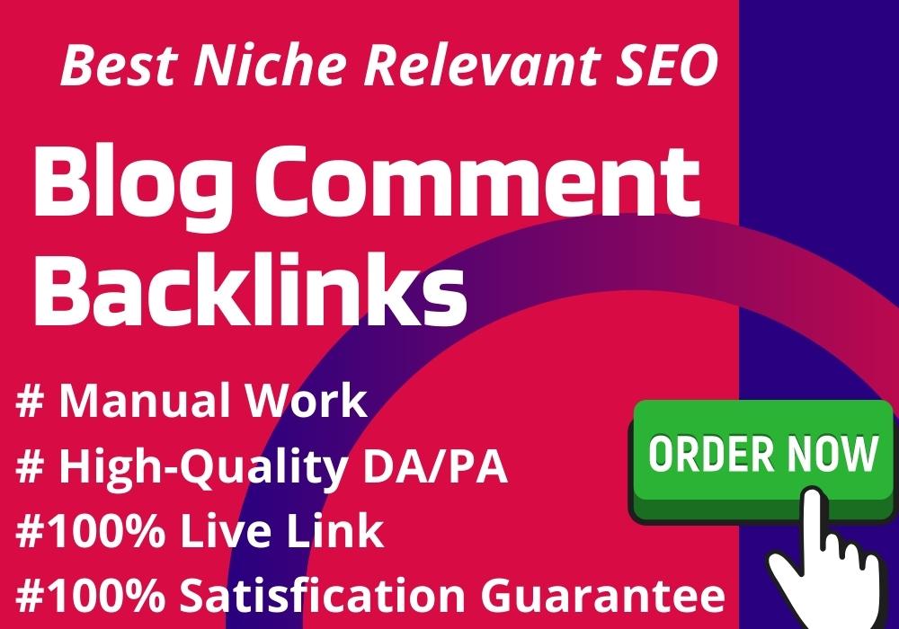 I will Make 50 High Quality Manual Dofollow Blog Comment Backlinks Da 20+