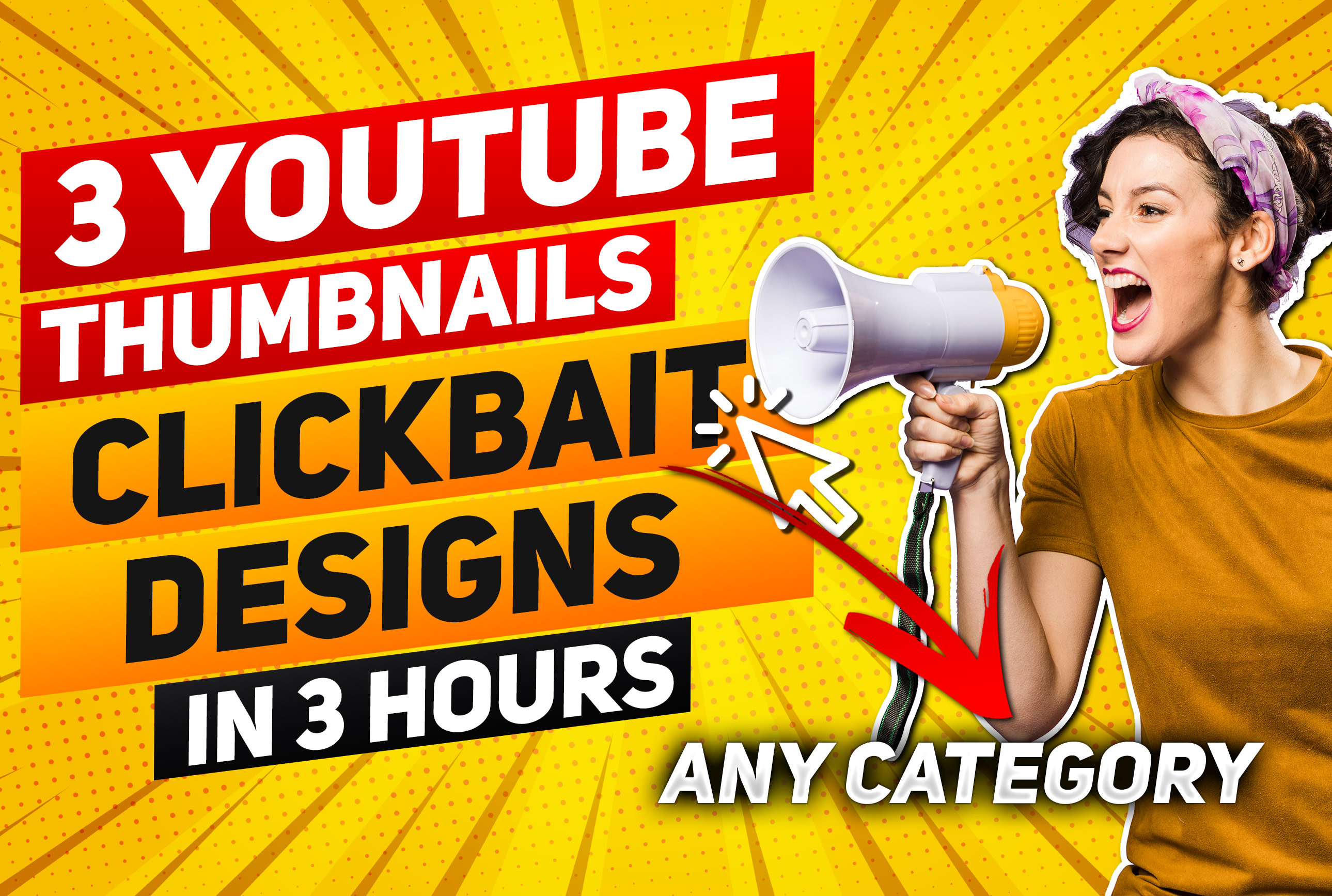 I will design 3 Eye Catching Clickbait YouTube Thumbnail Designs