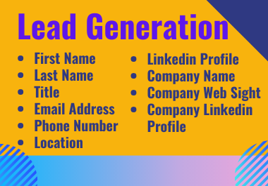 I will generate B2B lead generation to your business.