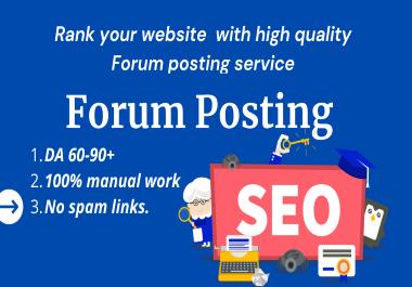 I will provide 50 High Quality Forum Posting Backlinks DA 65+