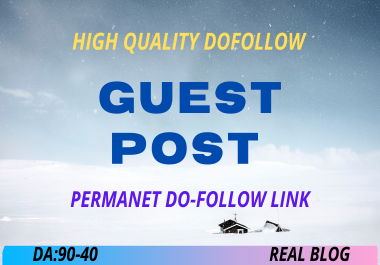Post 4 High Authority Guest Posts On 90+ Domain Authority Website