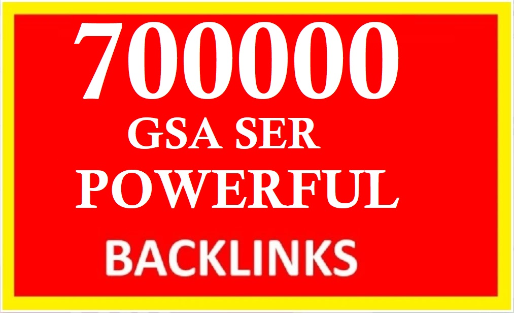 Rank your website on google by 700K gsa ser powerful backlinks