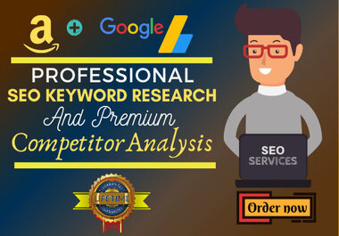 I will do &zwj some SEO keyword research and competitor analysis