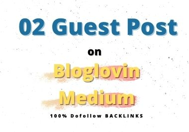 I will publish 2 guest posts on high DA PA Sites