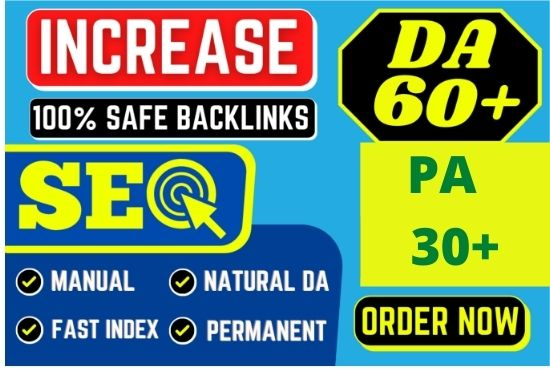 I will increase moz da 60+ and PA 30+ high authority backlinks
