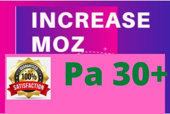 I will increase page authority pa moz to 30 plus