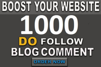 I will do 1000 high quality dofollow blog comments backlinks