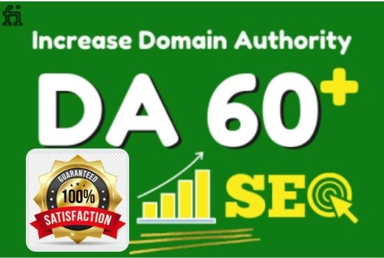 I will increase domain authority moz da60 with high quality backlinks.