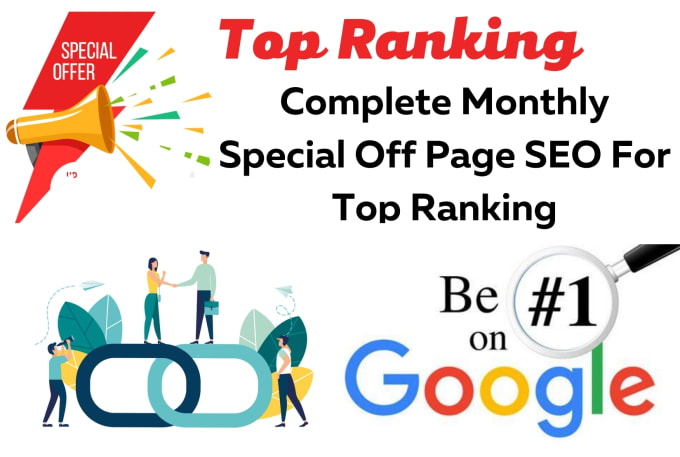 I will do complete monthly off page SEO for top ranking in 300 SEO backlinks