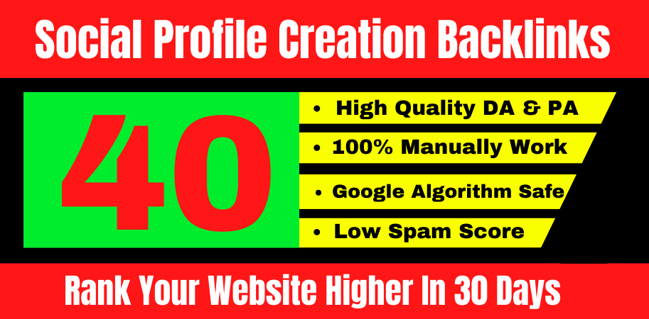 I will create DA 80+ 40 High PR off page seo Social Profile Creation Backlinks