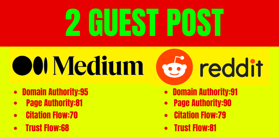 Write and publish 2 guest posts on Reddit and Medium DA 90 plus high quality backlinks