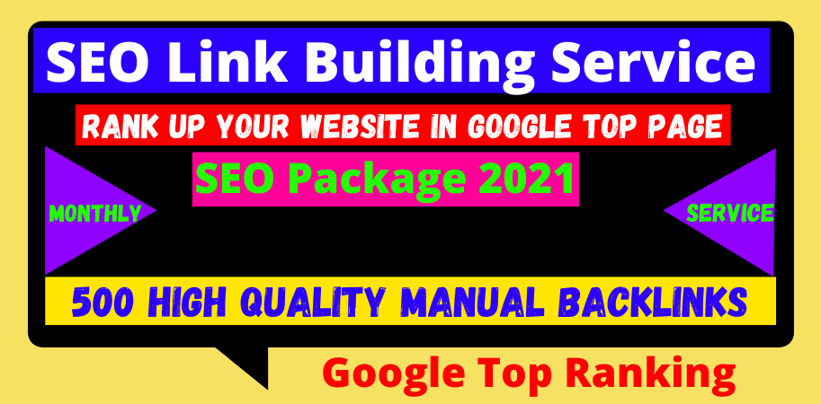 Monthly 500 Manual Off-Page SEO Link Building Package 2021