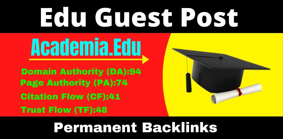 Write and Publish Academia. edu High Quality Guest Post Dofollow Backlinks DA94/DR91