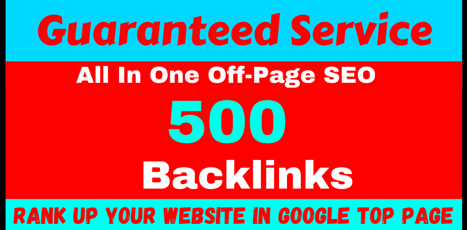 500 All In One Off-Page Seo Package High Quality Backlinks 2021