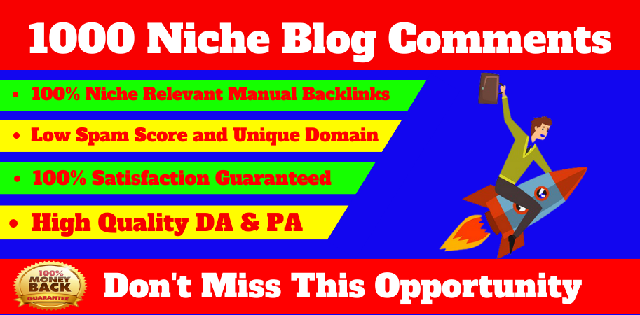 I will provide high quality 1000 niche blog comments off page seo nofollow backlinks