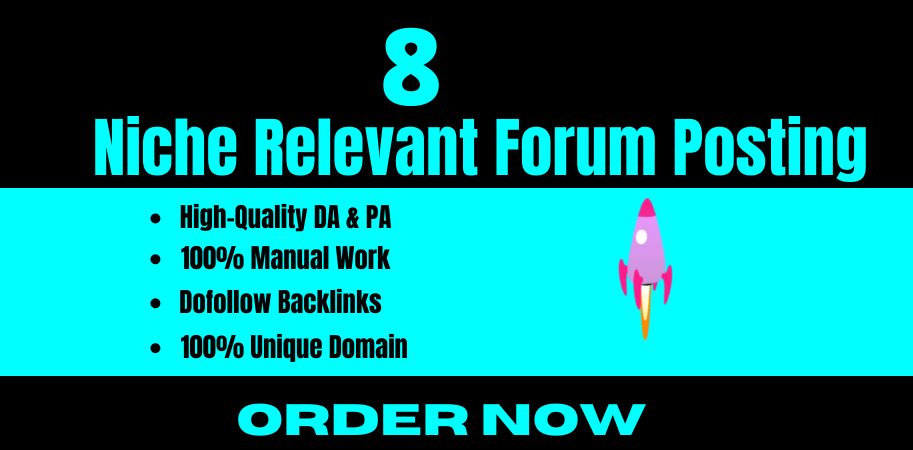 I will do niche keyword related 8 dofollow forum posting backlinks