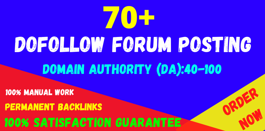 70+ forum posting high quality da & PA off page seo permanent linkbuilding for google top ranking