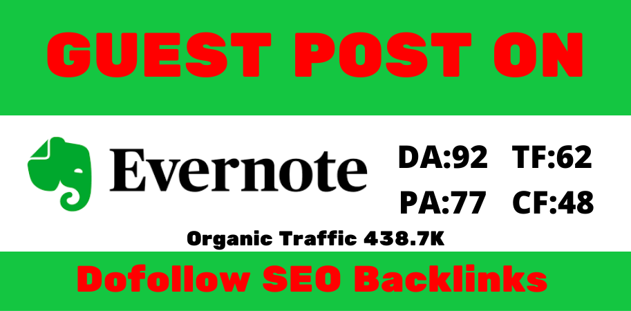 I will Write and Publish guest post on evernote with permanent post DA92