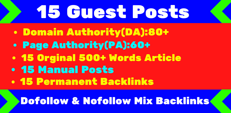 Write and Publish high quality 15 guest posts service DA80+ & PA60+