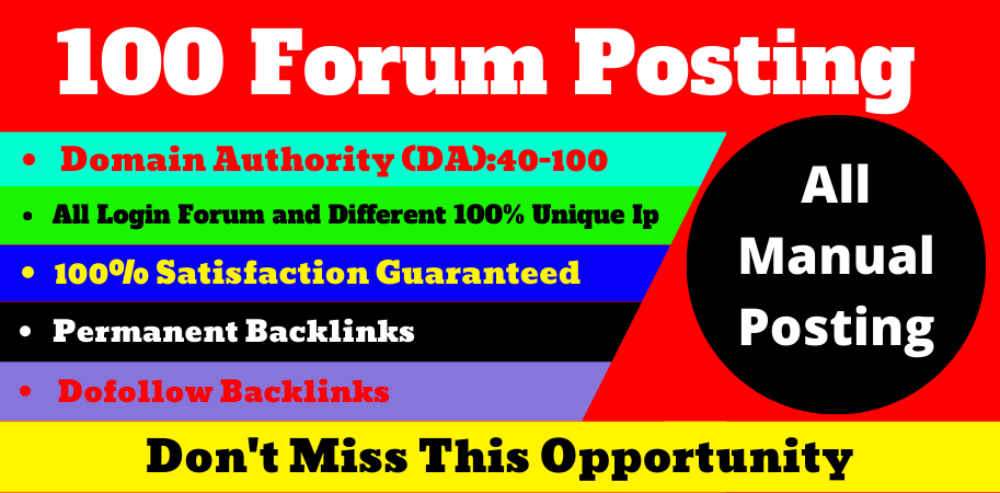 I will do 100 high quality and low spam score dofollow forum posting backlinks