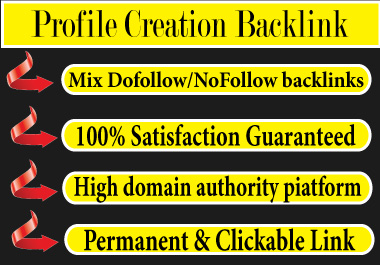 I will Provide 30 High Authority Profile Creation Backlinks