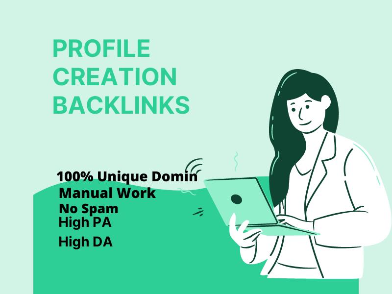 I will do 50 high authority profile creation backlinks