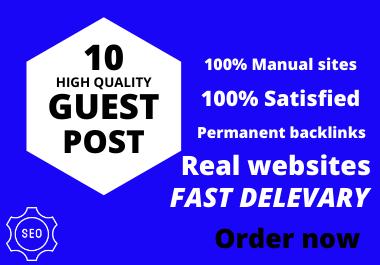 Publish 10 Guest Post Backlinks On High DA Websites.