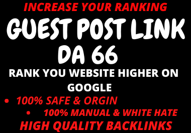 Write and Publish 5 Do follow Guest Posts DA66 Google News Approved Blogs
