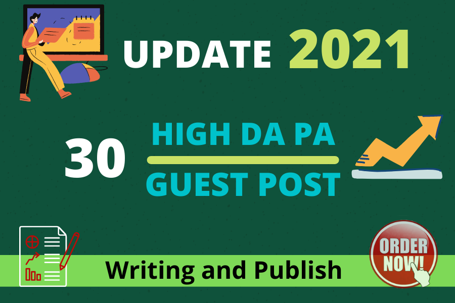 Write and Publish 30 Guest post on high DA PA website