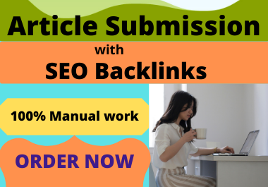 I Will Create 88 Article Submission Manually SEO Backlinks