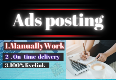 I will do manually create 15high authority classified ads posting to top ads posting websites
