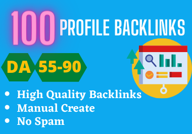 I Will Manually Do 100 High Domain Authority Profile Backlinks