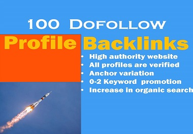 Get Special 100 Profile Backlinks To Bump Your Site on Google 1st page