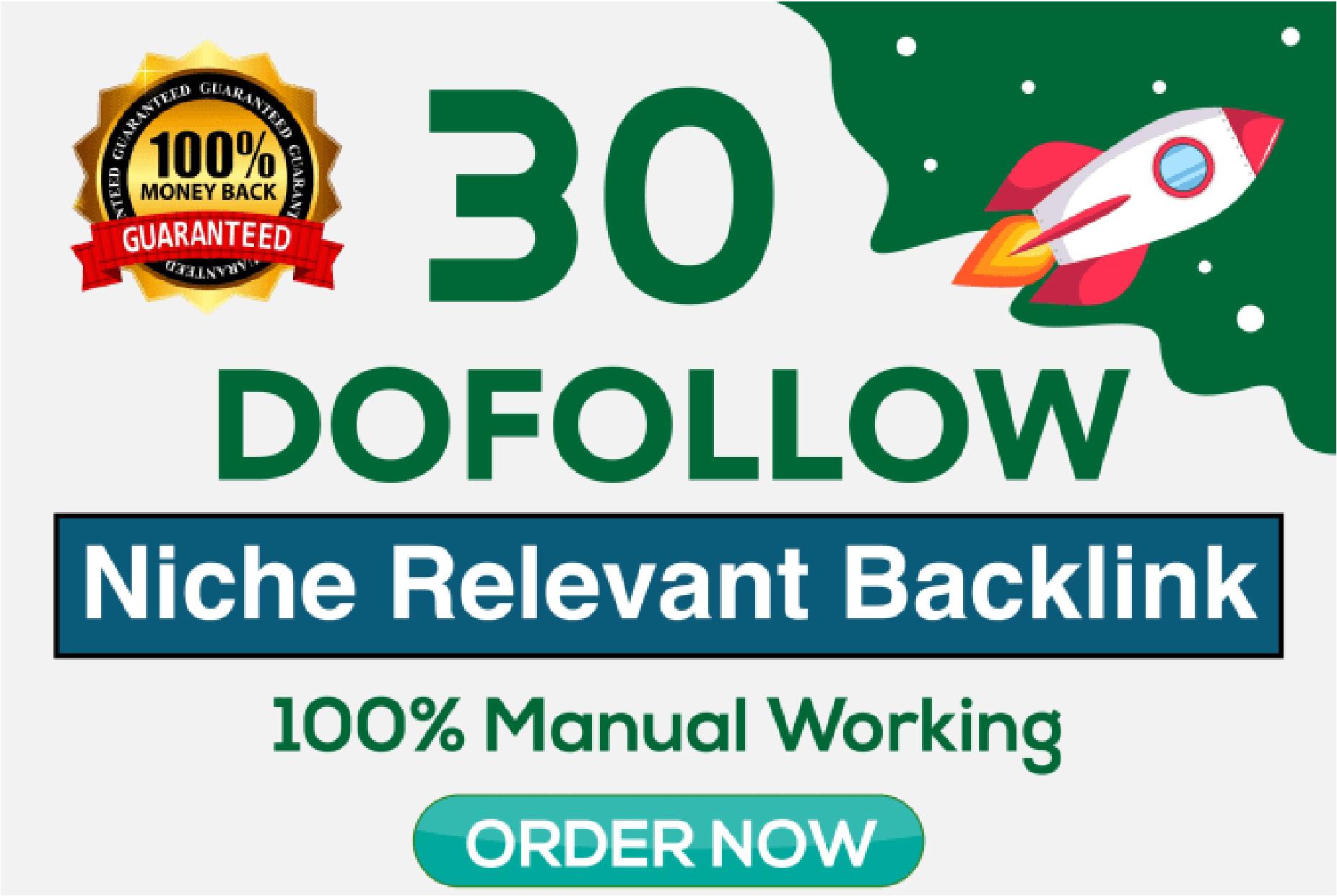 I will Creat 30 Dofollow Niche Relevant Backlinks
