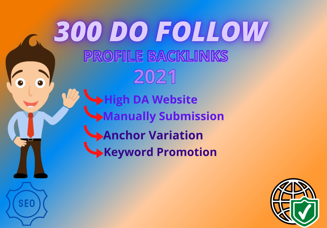 Manually 300 High DA Dofollow Profile Backlinks-2021